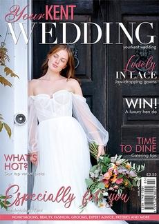 Your Kent Wedding magazine, Issue 95